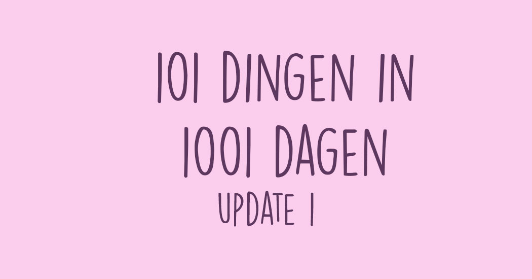 update 101 dingen in 1001 dagen challenge