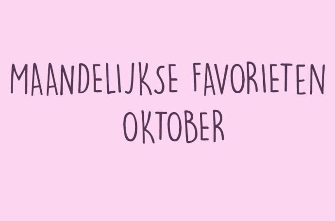 maandelijkse favoriet oktober