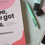 babe you got this werkboek